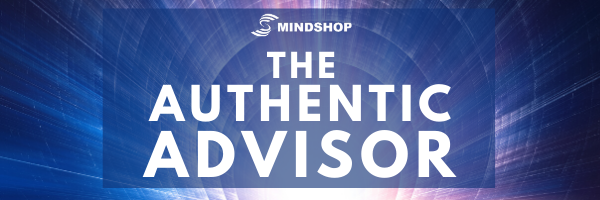 Mindshop's High Performace Advisor Report - The Authentic Advisor